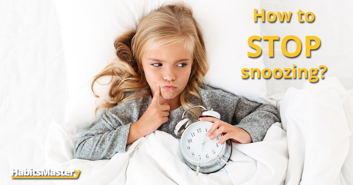 How to stop snoozing?
