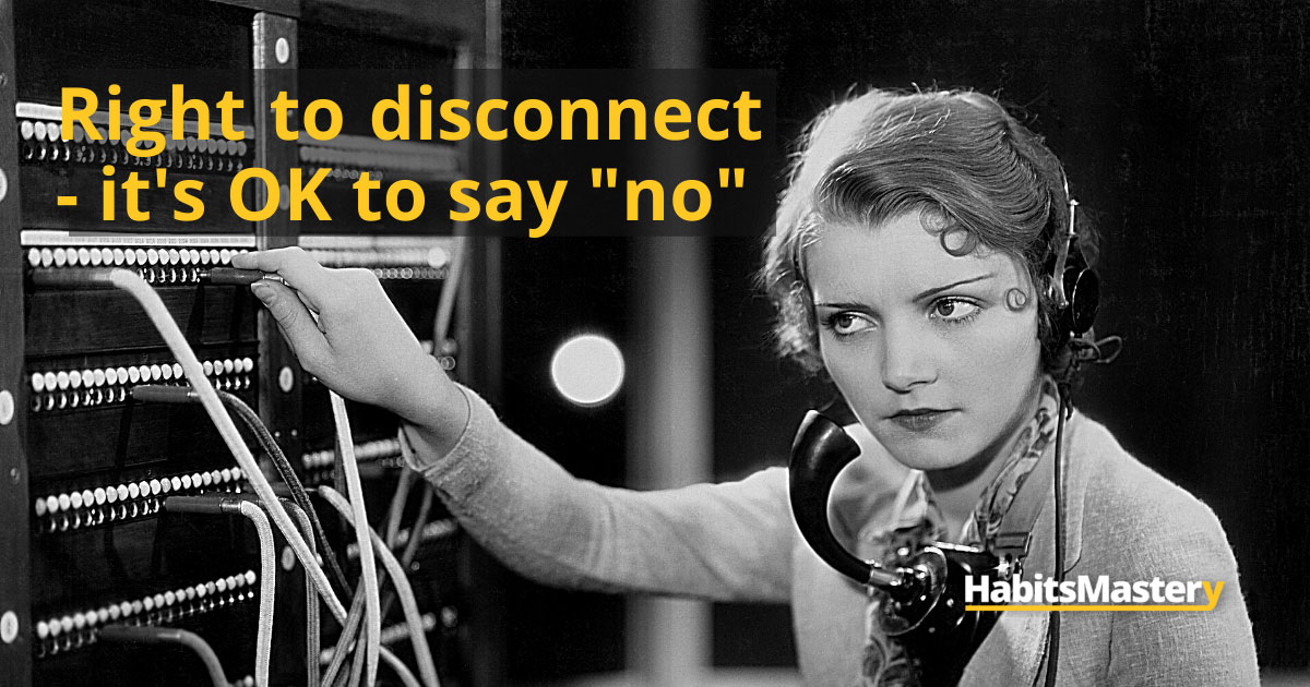"""Right to disconnect - it's OK to say """"no"""""""